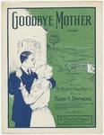 Goodbye, Mother