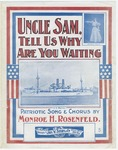 Uncle Sam, Tell Us Why Are You Waiting?