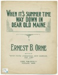 When It's Summer Time Way Down In Dear Old Maine