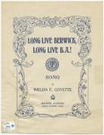 Long Live Berwick, Long Live B.A.