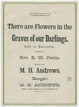 There are Flowers in the Graves of our Darlings by M. H Andrews and Rev. E. W Preble