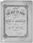 The Day is Done by M. W Balfe and Henry Wadsworth Longfellow