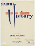 March to Victory by T. Robin MacLachlan