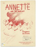 Annette : Air de Ballet by Frederick Arthur Williams