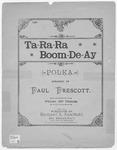 Ta - Ra - Ra - Boom - De - Ay : Polka / Arr. by Paul Prescott.