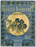 Four Little Blackberries : Schottische