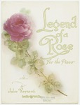 Legend of a Rose