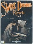 Sweet Dreams : Reverie