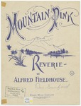 Mountain Pink : Reverie