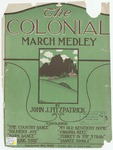 The Colonial : March - Medley