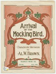 Arrival Of The Mocking Bird : Characteristic Intermezzo