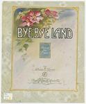 Bye - Bye Land : Reverie