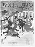 Dance of the Lunatics: An Idiotic Rave