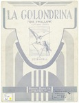 La Golondrina : The Swallow