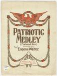 Patriotic Medley : National Airs