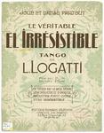 El Irresistible : Celebre Tango Argentin