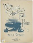 When Evening Shadows Fall : Reverie