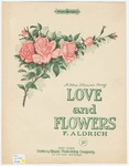 Love and Flowers : A New Flower Song