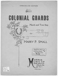 Colonial Guards : March And Two Step