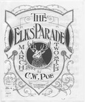 The Elks' Parade : March And Two Step