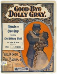 Good-Bye Dolly Gray : March & Two Step