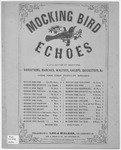 The Mocking-Bird Quickstep / Arranged by August Schaeffer