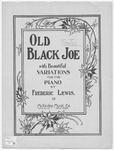 Old Black Joe : Concert Variations