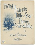 Twinkle, Twinkle Little Star : Theme and Variations