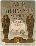 Under Egyptian Skies : Intermezzo March Two - Step
