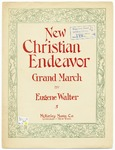 New Christian Endeavor : Grand March