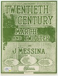 The Twentieth Century : March and Two Step