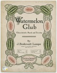 Watermelon Club : Characteristic March and Two - Step