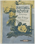 Bridal Roses : Waltzes