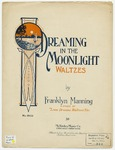 Dreaming In The Moonlight : Waltzes