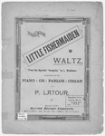 The Little Fishermaiden Waltz : From the Operette
