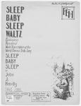 Sleep, Baby, Sleep Waltz : A Yodle Lyllaby