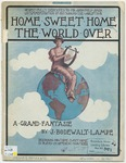 Home Sweet Home The World Over