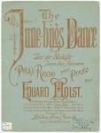 The June - bugs Dance : Polka - Rondo