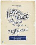 Love's Vision : Waltz