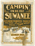 Campin' On De Ole Suwanee : Characteristic March