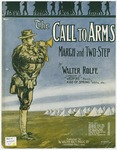 The Call To Arms : March and Two - Step