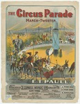The Circus Parade : Descriptive March - Two Step