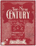 The New Century : March & Two Step