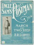 Uncle Sam's Postman : March and Two-Step