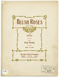 Blush Roses : Valse Tendre