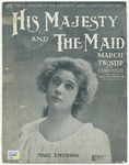 His Majesty and the Maid : March and Two Step