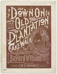 Down on The Old Plantation : Cake-Walk