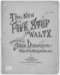 The New Five Step Waltz