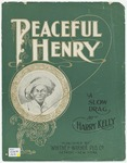 Peaceful Henry : A Slow Drag