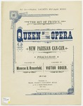 Queen Of The Opera : New Parisian Can - Can